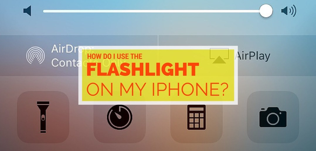 where is my flashlight on my iphone how do i use the flashlight on my iphone 20615