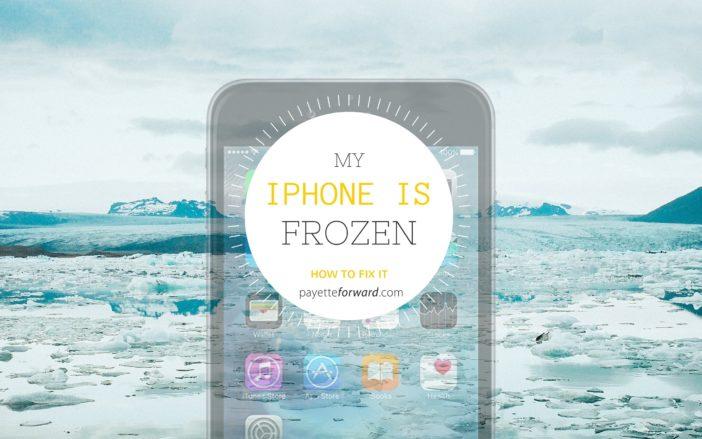 My iPhone Is Frozen