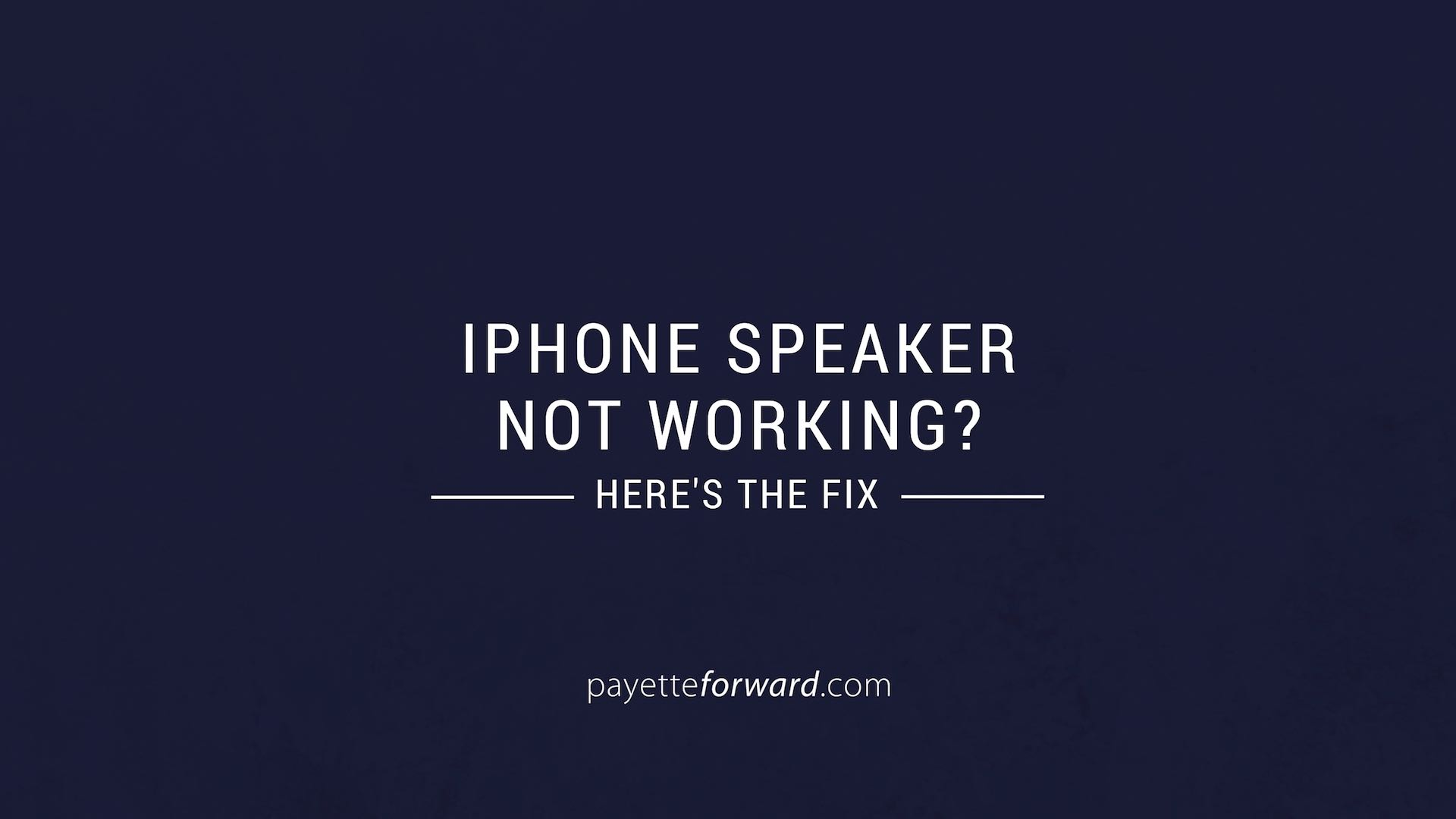 iphone speaker not working iphone speaker not working here s the real fix 15465