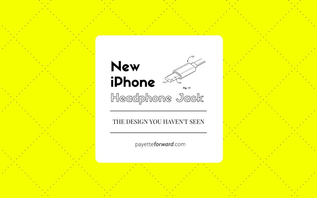 New iPhone Headphone Jack: The Design You Haven't Seen