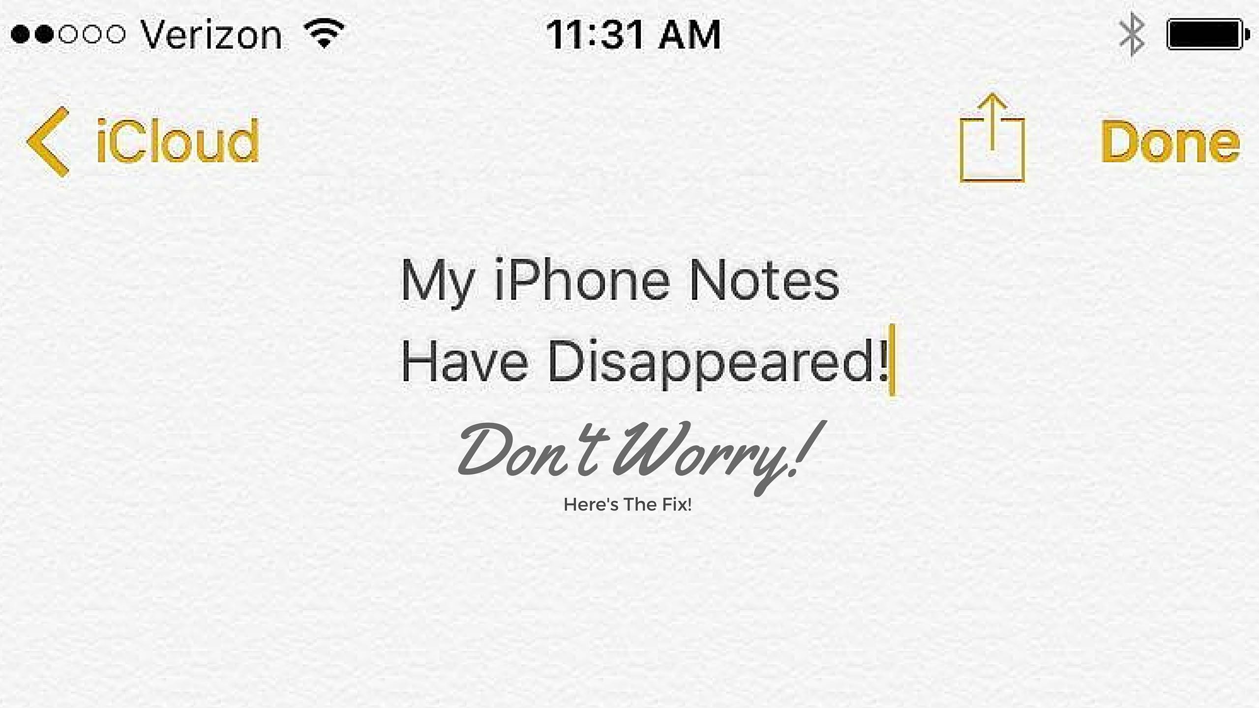 iphone notes disappeared my iphone notes disappeared don t worry here s the fix 12092