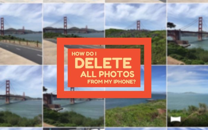 How Do I Delete All Photos From My iPhone