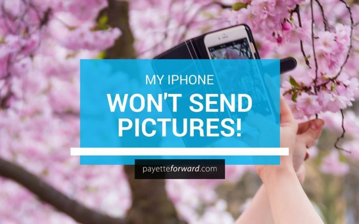My iPhone Won't Send Pictures