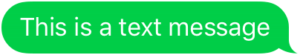 text message in green bubble