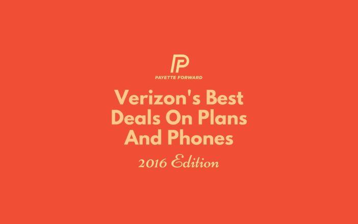 Best Verizon Deals On Phones And Plans In 2016