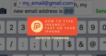 How To Type Insanely Fast On iPhone