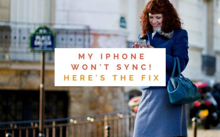My iPhone Won't Sync! Here's the Real Fix.