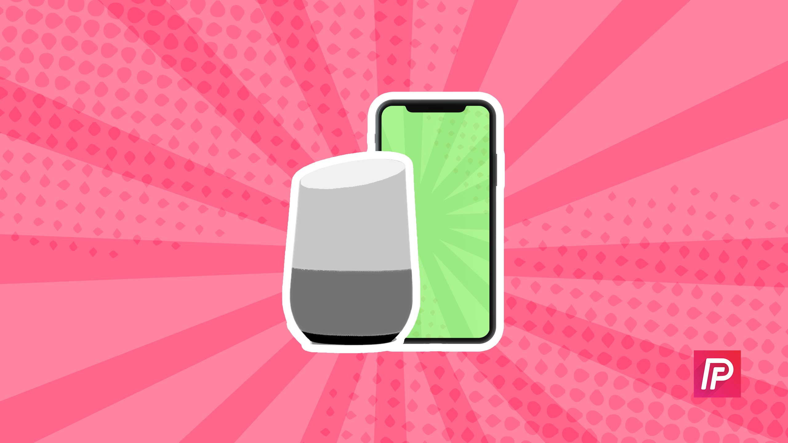 How To Connect Google Home To Your Iphone The Easy Guide
